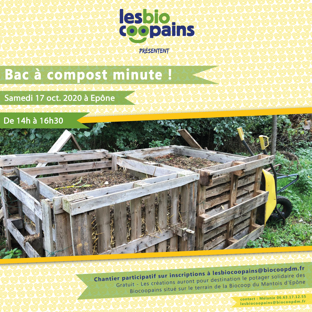 Rdv le 17 octobre 2020 à 14h pour notre nouveau chantier participatif «Bac à compost minute !»