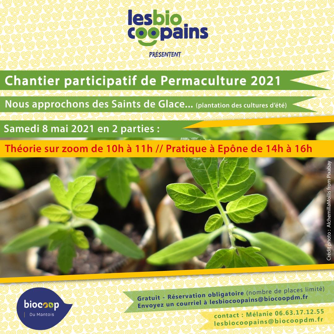 Chantier participatif permacole n°8 sur les Saints de Glace et les plantations et culture d'été, ce samedi 8 mai 2021