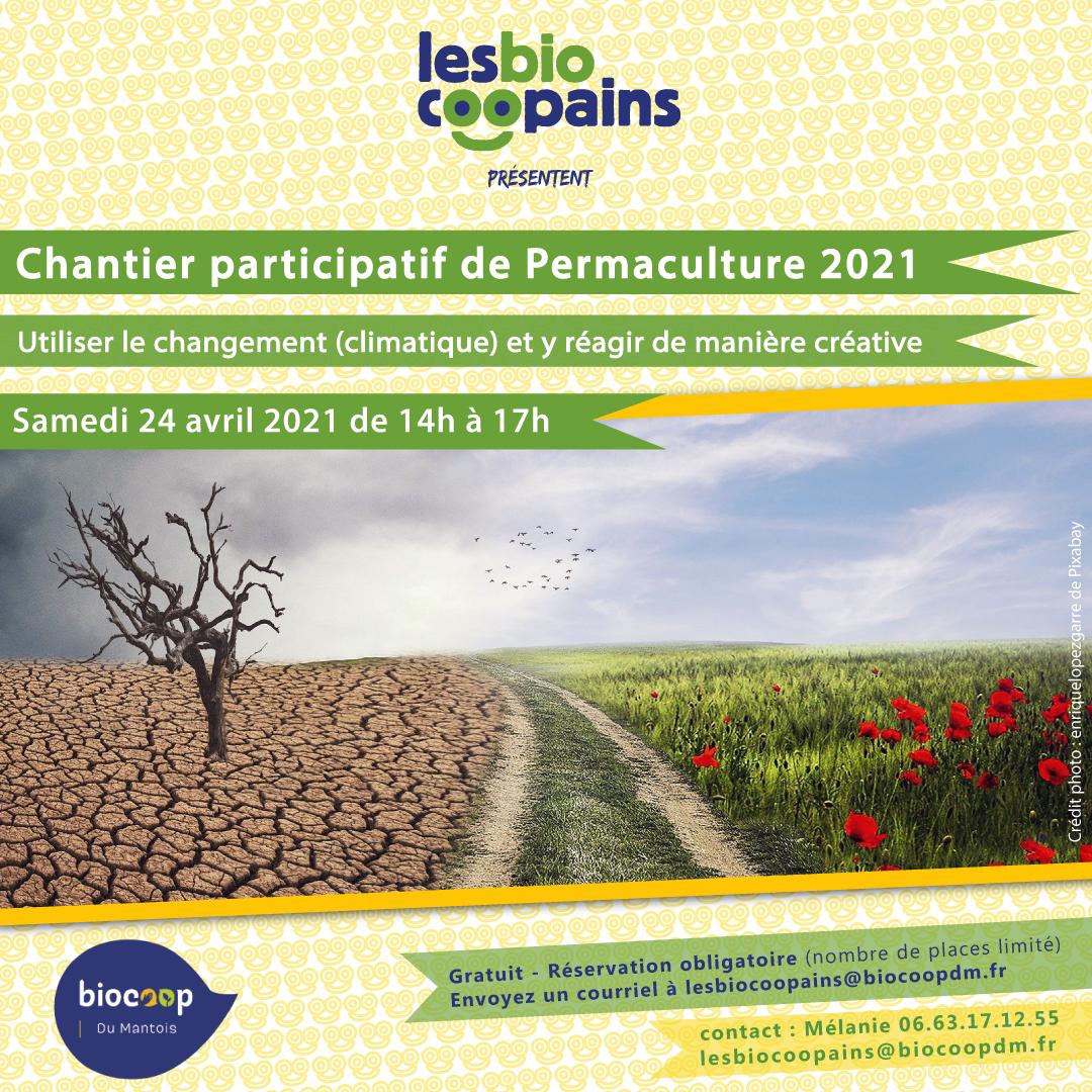 Chantier participatif permacole n°7 sur comment utiliser le changement (climatique) et y réagir de manière créative, samedi 24 avril 2021 de 14h à 17h à Epône